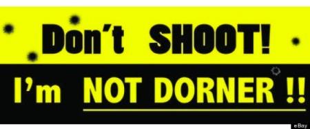 dont shoot not dorner